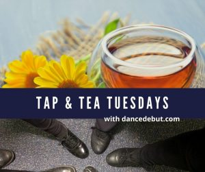 Tap and Tea Tuesdays @ Zoom Online